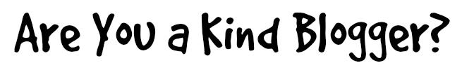kind blogger